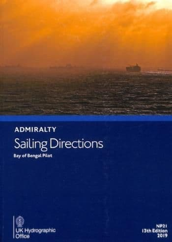 NP21 - Admiralty Sailing Directions: Bay Of Bengal Pilot (13th Edition)